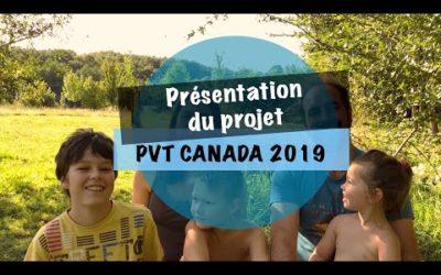 VLOG #3 – PVT CANADA 2019 – présentation du projet